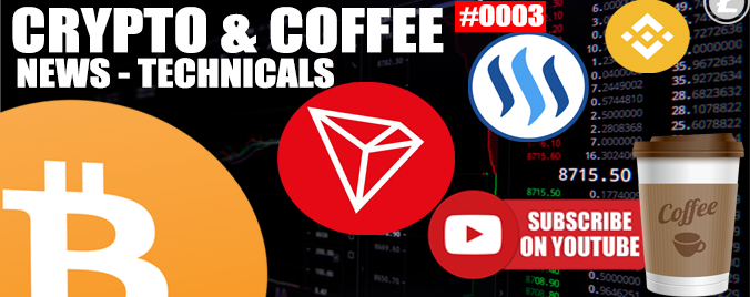CRYPTO AND COFFEE – #0003 – NO BTC NOT OVER $4.2K