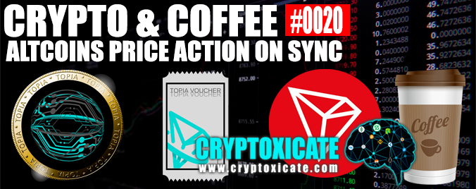 CRYPTO & COFFEE 0020 – ALTCOINS PRICE ACTION SYNC