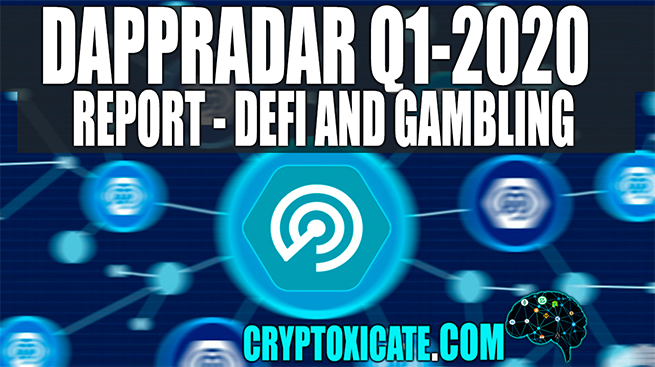 DAPPRADAR Q1 2020 REPORT – PERSONAL THOUGHTS