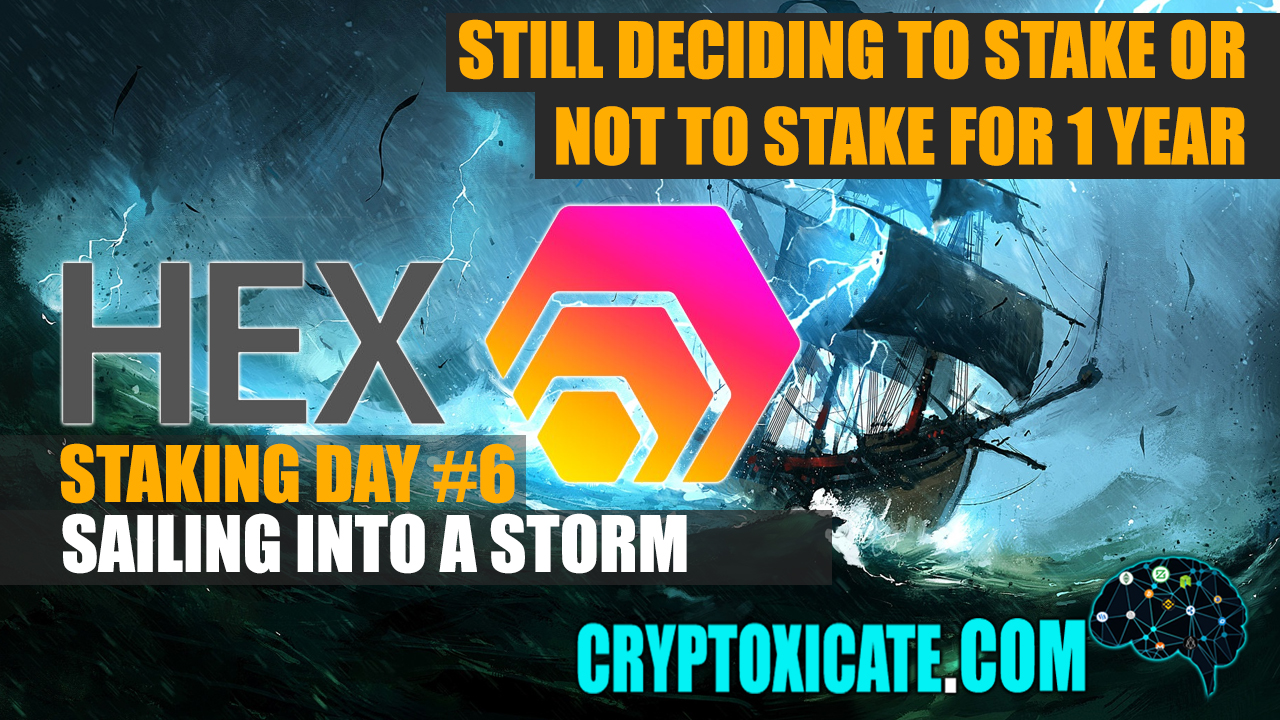 HEX FOUND A BOTTOM – HEX STAKING DAY #006