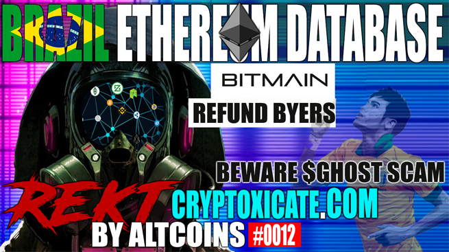 BRAZIL IMPLEMENTS ETHEREUM BASED DATABASE – REKT BY ALTCOINS #0012