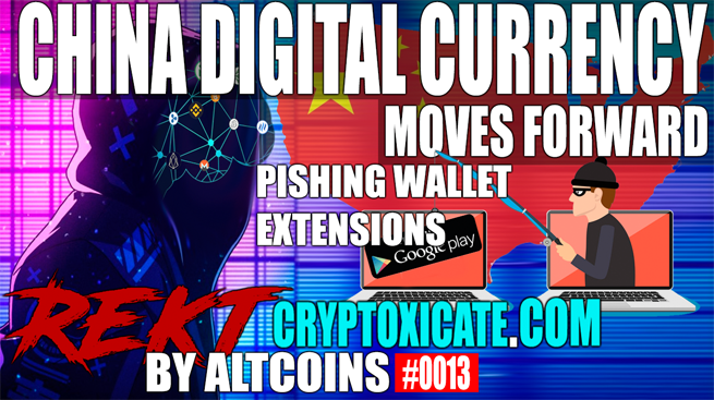 CHINA DIGITAL CURRENCY EXPANDS – REKT BY ALTCOINS #0013