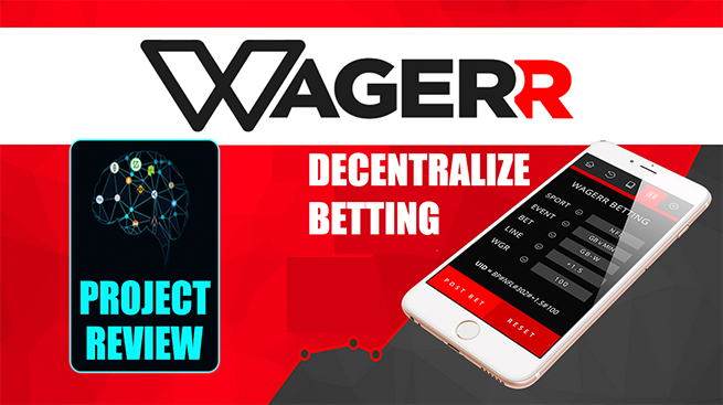 Wagerr Decentralize Betting – PERSONAL REVIEW
