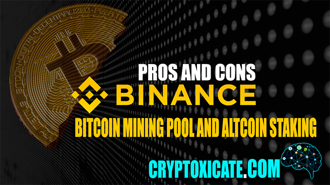 BINANCE POOL WHAT IS AND COULD BE – PERSONAL REVIEW