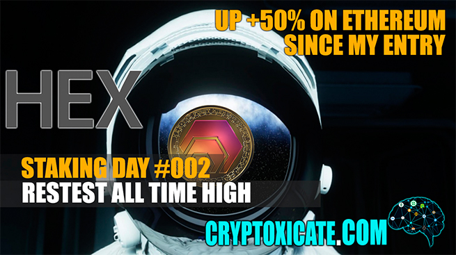 RETESTING ATH ON ETHE VALUE – HEX STAKING DAY #002