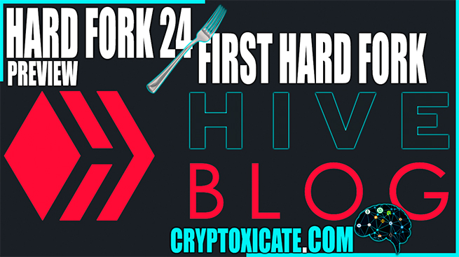 Hive HARD FORK 24 – PREVIEW [VIDEO]
