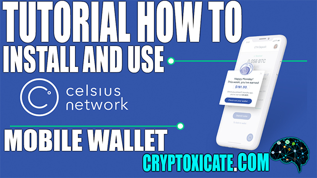 How To Install And Use Celsius Network Mobile Wallet – Tutorial