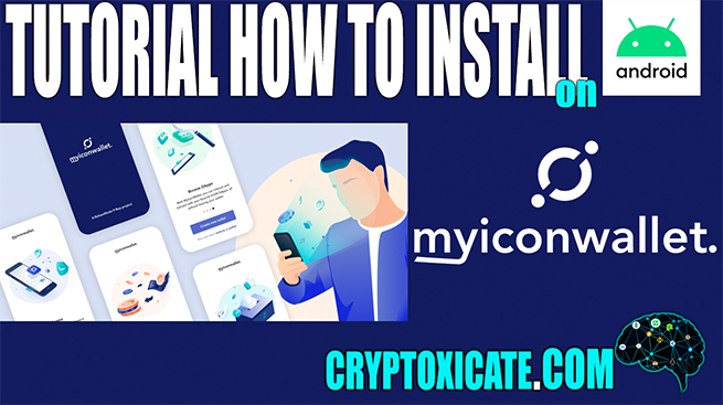 HOW TO INSTALL MYICONWALLET MOBILE DAPP EXPLORER – TUTORIAL