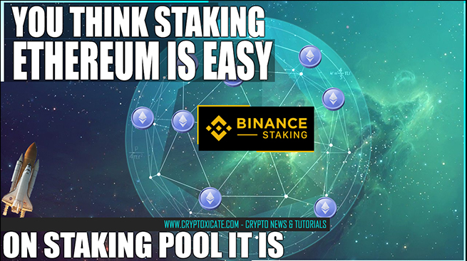 Ethereum 2.0 Binance Staking Pool - This Might Be The One