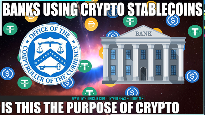 Office Of The Comptroller Of The Currency (OCC) Faciliate Stablecoins To Banks