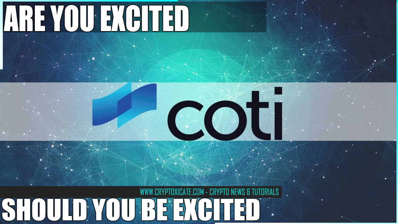 COTI SHOULD BE BULLISH - IS COTI BULLISH?