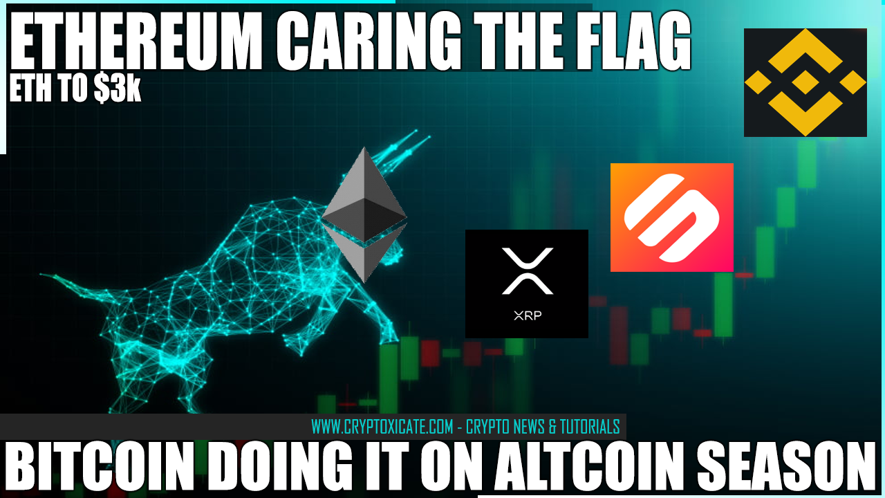 BITCOIN DOING ITS THING ON ALTCOIN SEASON – ETHEREUM LEADING THE WAY